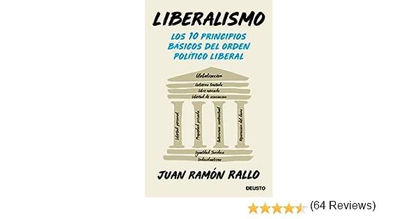 Liberalismo: Los 10 principios básicos del orden político liberal ...