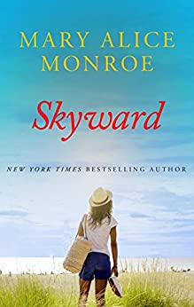 Skyward by [Monroe, Mary Alice]