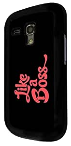 360 - Like a Boss Design For Samsung Galaxy S3 Mini Fashion Trend CASE Back COVER Plastic&Thin Metal