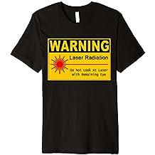 Funny sign T-Shirt laser radiation warning sign