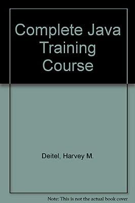 Complete Java Training Course: HM Deitel: 9780131017696