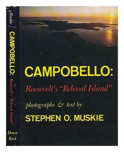 Campobello: Roosevelt's Beloved Island