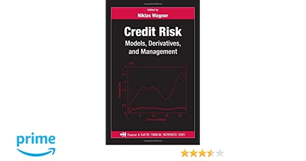 Credit Risk: Models, Derivatives, and Management (Chapman and Hall/CRC Financial Mathematics Series)