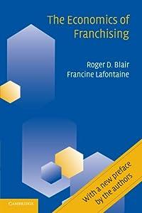 The Economics of Franchising by Cambridge University Press