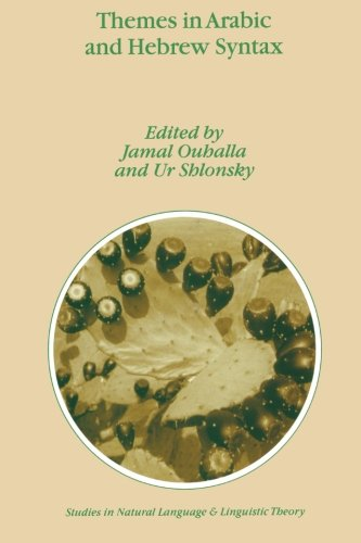 Themes in Arabic and Hebrew Syntax (Studies in Natural Language and Linguistic Theory) (Volume 53) by Brand: Springer