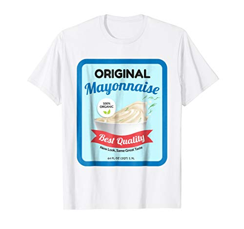 Funny Organic Real Mayonnaise Halloween Costume T-Shirt]()