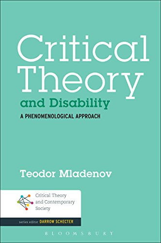Download Critical Theory and Disability: A Phenomenological Approach (Critical Theory and Contemporary Society) Pdf
