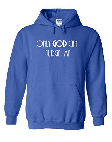 Awkward Styles Men's Only God Can Judge Me Sweatshirt S Royal Blue