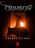 Crimson (The Silver Series Book 3)