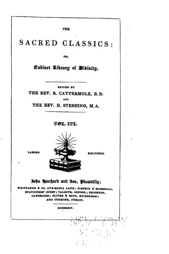 Read Online The Sacred Classics, Or, Cabinet Library of Divinity - Vol. XVII ebook