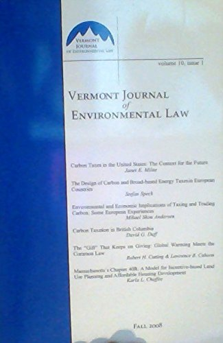 Vermont Journal of Environmental Law - Volume 10, Issue 1, Fall 2008