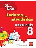 Para Viver Juntos. Português. Caderno de Atividades. 8º Ano