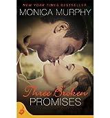 [(Three Broken Promises)] [ By (author) Monica Murphy ] [December, 2013]