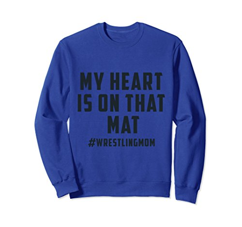 Unisex My Heart Is On That Mat Wrestling Mom Sweatshirt 2XL Royal Blue by My Heart Is On That Mat Sweatshirt