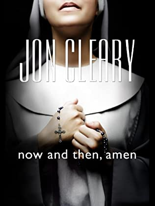 book cover of Now and Then, Amen