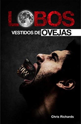 Lobos Vestidos De Ovejas Spanish Edition