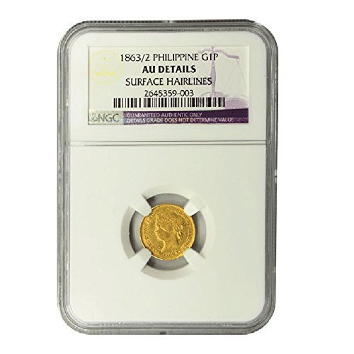 1863 Philippines /2 1 Peso gold coin $1 About Uncirculated Detials NGC (Gold 2 Peso)