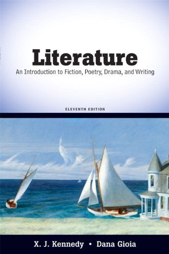Literature: An Introduction to Fiction, Poetry, Drama, and Writing (11th Edition) from Longman
