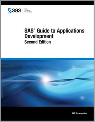 SAS Guide to Applications Development