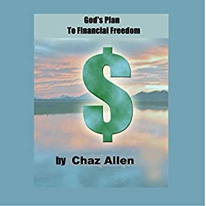 God's Plan for Financial Freedom in Your Life Audiobook