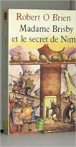 Madame Brisby Et Le Secret De Nimh Le Livre De Poche