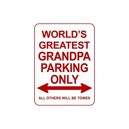 (Novelty Parking Signs, Decorative Parking Signs for Dad and Grandpa, 12 x 9 Novelty Metal Signs, Reserved Parking for the World's Best Grandpa Sign, Parking Metal Signs for Garage or Man Cave)