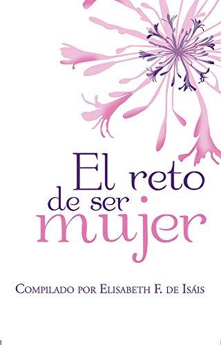 El reto de ser mujer (Spanish Edition) by [F. de Isáis,