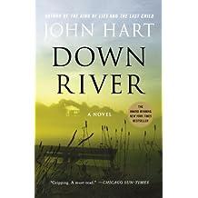 Down River by Hart, John (2011) Paperback