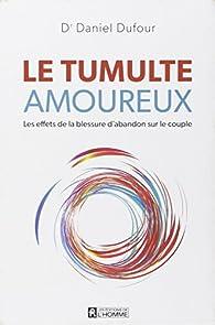 Le tumulte amoureux par Daniel Dufour