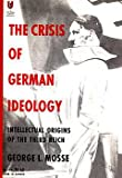 Crisis of German Ideology, George L. Mosse, 044800173X
