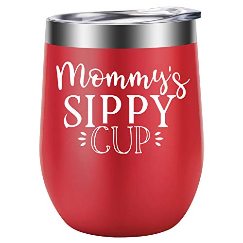 Mommy's Sippy Cup - Best Mom Birthday Gifts for Mom, New Mom, Wife from Daughter, Son, Husband - Funny New Baby, Mothers Day Gift Ideas for Women, Her - LEADO 12oz Insulated Stemless Wine Tumbler