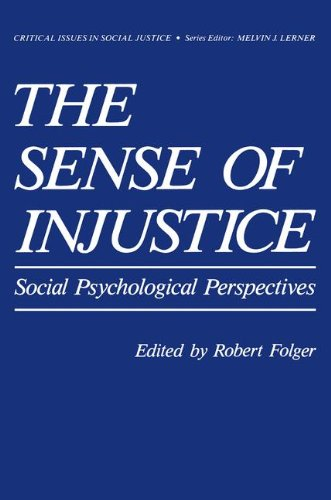 The Sense of Injustice: Social Psychological Perspectives (Critical Issues in Social Justice)