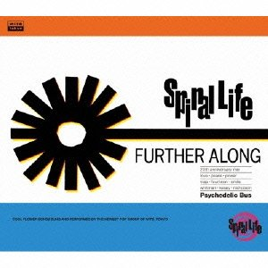 SPIRAL LIFE / FURTHER ALONG -20th anniversary mix-
