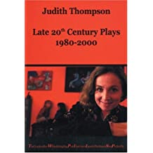 Judith Thompson: Late 20th Century Plays: 1980-2000: 1980-2000