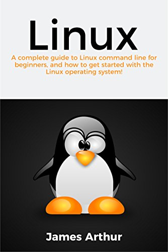 Linux: A complete guide to Linux command line for beginners, and how to get started with the Linux operating system! (Best Distro For Python Development)