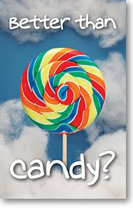 Better Than Candy? (Packet of 100, NKJV) -