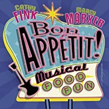 Bon Appetit!: Musical Food Fun by Cathy Fink