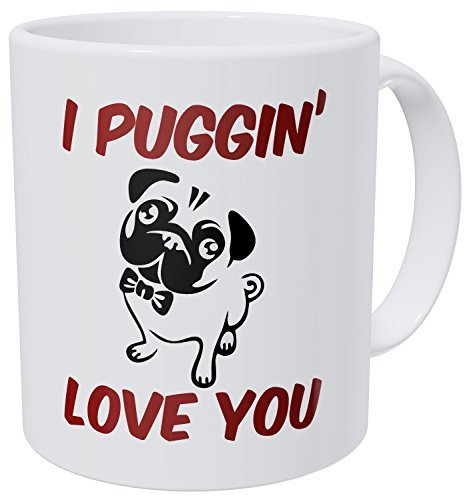 (Wampumtuk Dog Pug I Puggin Love You 11 Ounces Funny Coffee Mug)