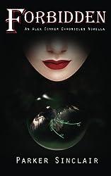 Forbidden:  An Alex Conner Chronicles Novella (The Alex Conner Chronicles)