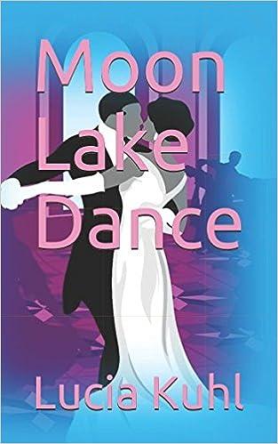 Moon Lake Dance Moon Lake Paranormal Cozy Mystery Series ...