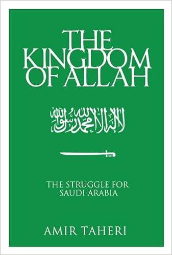 Buy The Kingdom of Allah: The Struggle for Saudi Arabia Book