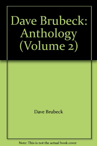 Dave Brubeck: Anthology (Volume 2)
