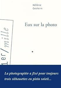vignette de 'Eux sur la photo (Hélène Gestern)'