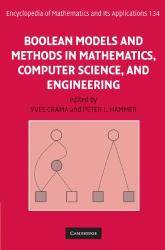 Boolean Models and Methods in Mathematics, Computer Science, and Engineering (Encyclopedia of Mathematics and its Applic