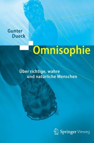 Omnisophie Taschenbuch – 30. September 2012 Gunter Dueck Springer 3642321275 MATHEMATICS / General