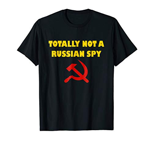 Totally Not A Russian Spy Halloween Costume Funny T-shirt