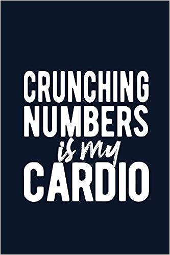 Amazon com: Crunching Numbers Is My Cardio: Funny Accountant