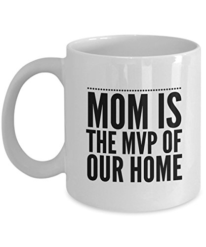 Funny Mug Mom Is The Mvp Of Our Home 11Oz Coffee Mug Funny Christmas Gift for Dad, Grandpa, Husband From Son, Daughter, Wife for Coffee & Tea Lovers B ()