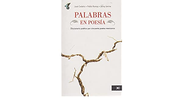 palabras en poesia. diccionario poetico por cincuenta poetas ...