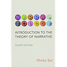 Narratology: Introduction to the Theory of Narrative, Fourth Edition